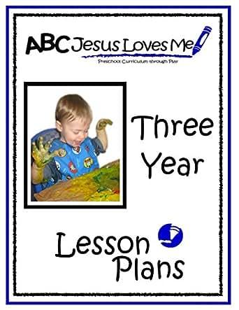 Amazon.com: 3 Year Lesson Plans (ABC Jesus Loves Me Preschool ...