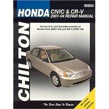 Honda Civic and CRV, 2001-2004 (Chilton's Total Car Care Repair Manuals) Paperback April 1, 2005