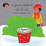 Popcorn Behind the Bush (The Gracie Series)