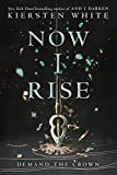 Now I Rise (And I Darken, Band 2)