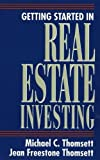 Getting Started in Real Estate Investing, Michael C. Thomsett and Jean Thomsett, 0471311936