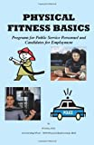 Physical Fitness Basics, Al Gotay Edd, 1432786768