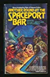 Another Round at the Spaceport Bar, George H. Scithers, Darrell Schweitzer, 0380756501