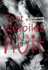 Tant d'étoiles dans la nuit par Charlotte Bousquet
