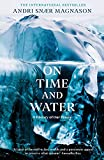 On Time and Water: A History of Our Future