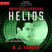 Helios: Universe Eventual, Book 2 | N. J. Tanger
