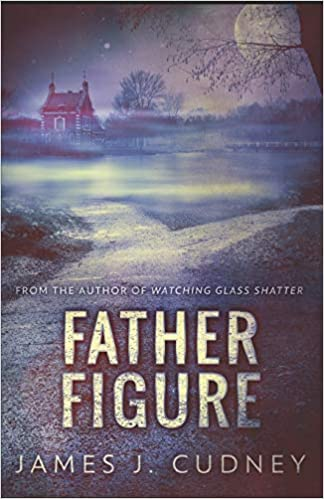 Image result for father figure james j cudney amazon