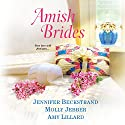 Amish Brides Audiobook by Jennifer Beckstrand, Molly Jebber, Amy Lillard Narrated by Susan Boyce