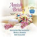 Amish Brides Audiobook by Jennifer Beckstrand, Molly Jebber, Amy Lillard Narrated by Susan Boyce
