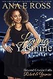 Loving Yasmine: Robert & Yasmine (Beyond Granite Falls Book 1)