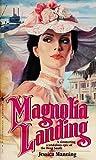 Magnolia Landing, Robert A. Longstreet, 0553254197