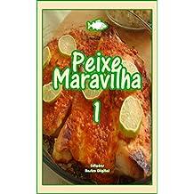 Peixe Naravilha: 50 Receitas Selecionadas (Portuguese Edition)