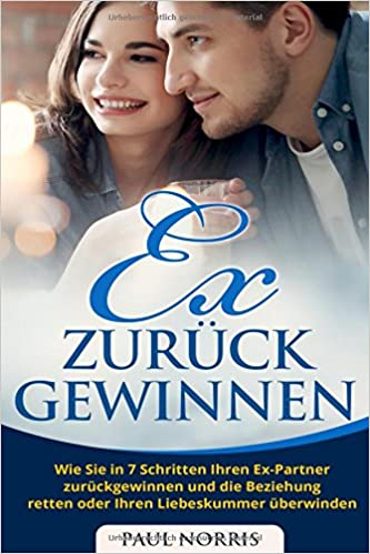 Partner Zurückgewinnen Ex supplement exterminate would