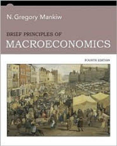 Principles of Macroeconomics (with Prepaid Aplia Access Card - 1 Semester and Aplia Edition), 4th