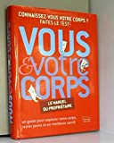 img - for Vous et votre corps book / textbook / text book