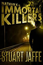 Immortal Killers (Nathan K Book 1)