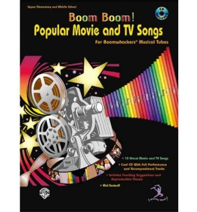 Read Online Boom Boom! Popular Movie and TV Songs for Boomwhackers Musical Tubes: Book & CD (Mixed media product) - Common pdf