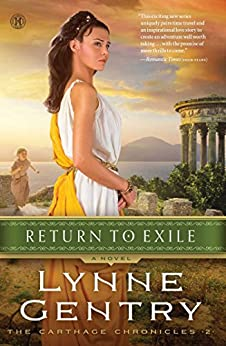 Return to Exile: A Novel (The Carthage Chronicles Book 2) by [Gentry, Lynne]