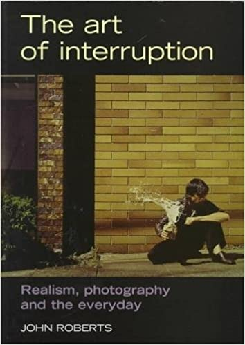 The Art of Interruption: Realism, Photography, and the