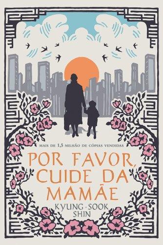 Por Favor, Cuide da Mamãe