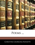 Poems, Christina Georgina Rossetti, 1142252000