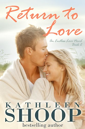 Return to Love (The Endless Love Series Book 2)