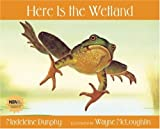 Here Is the Wetland, Madeleine Dunphy, 0977379590