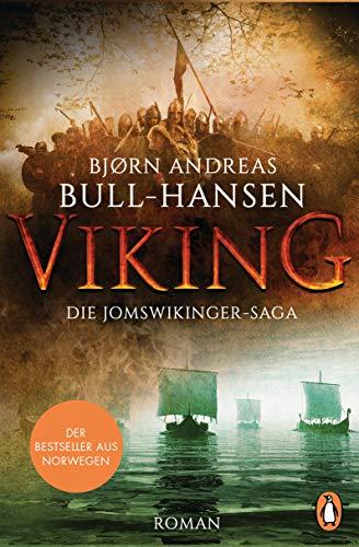 VIKING - Die Jomswikinger-Saga: Roman – Der Bestseller aus Norwegen (German Edition)