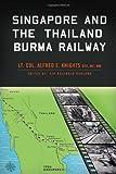 Singapore and the Thailand-Burma Railway