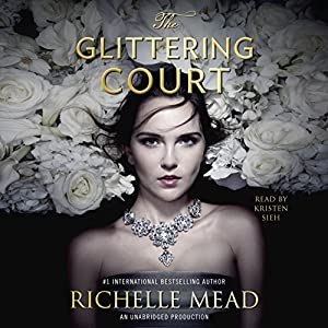 The Glittering Court: The Glittering Court, Book 1 Audiobook