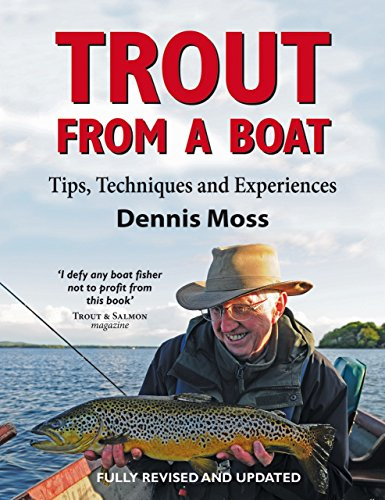 Trout from a Boat: Tips, Techniques and Experiences ()
