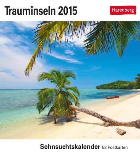 Trauminseln Sehnsuchtskalender 2015: Sehnsuchtskalender, 53 Postkarten