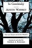 In Continuity, George A. Panichas, Austin Warren, 0865545014