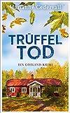 """Trüffeltod - Ein Gotland-Krimi (Anki-Karlsson-Reihe 2) (German Edition)"" av Marianne Cedervall"