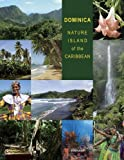 Dominica: Nature Island of the Caribbean - Second Edition