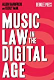 Music Law in the Digital Age, Allen Bargfrede and Cecily Mak, 0876390998