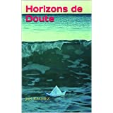 Horizons de Doute (French Edition)