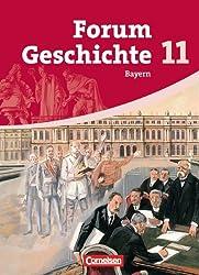 Forum Geschichte - Bayern - Oberstufe: 11. Jahrgangsstufe - Schülerbuch