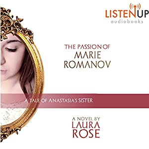 The Passion of Marie Romanov Audiobook