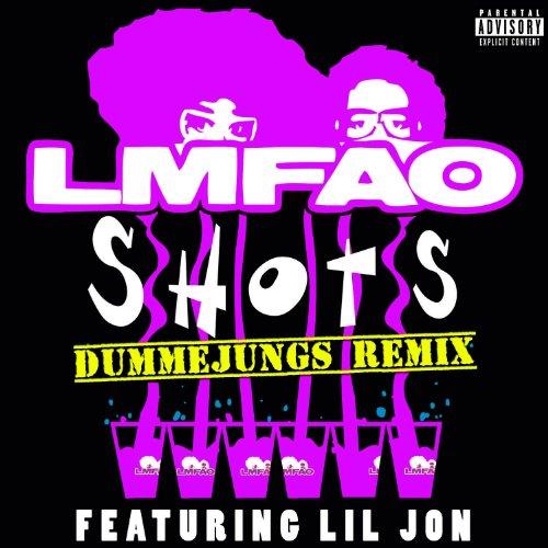 Shots  Dummejungs Remix   Explicit