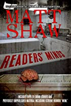 Readers' Minds: A Collection Of Dark Short Stories