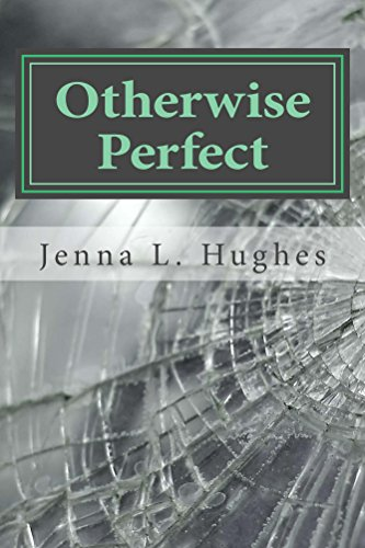 Otherwise Perfect by [Hughes, Jenna L.]