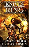 Knives of the Ring (The Polaris Chronicles Book 4)