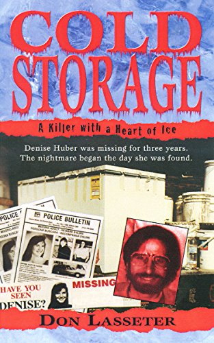 - Cold Storage: A Killer with a Heart of Ice (Pinnacle True Crime)