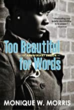 Too Beautiful for Words: 10th Anniversary Edition