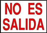 No Es Salida Emergency Exit OSHA / ANSI LABEL DECAL STICKER Sticks to Any Surface 10x7