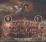 The Napoleonic Wars Experience, Richard Holmes, 0233001980