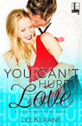 You Can't Hurry Love (A Cates Brothers Book)