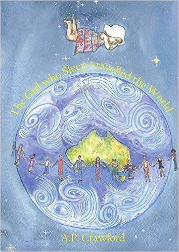 Deutsche Hörbücher zum Download The Girl who Sleep-travelled the World PDF by A P Crawford