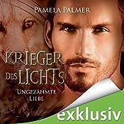 Ungezähmte Liebe (Krieger des Lichts 7) | Pamela Palmer